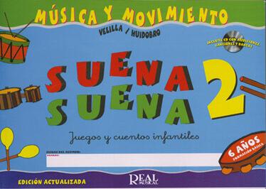 Musica y movimiento  Suena Suena Vol 2 Alumno