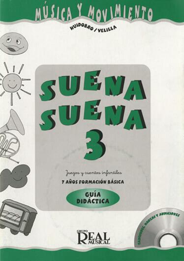 Suena Suena 3,  - Guía Didáctica .profesor