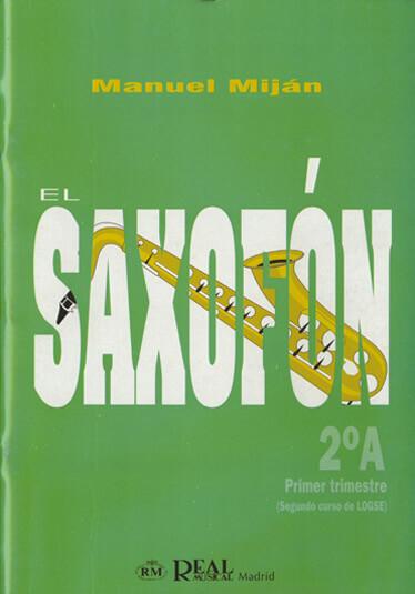 El Saxofón, Volumen 2A (1er Trimestre)
