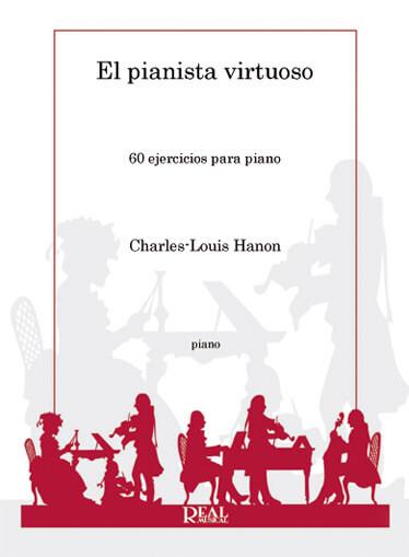 Hanon El Pianista Virtuoso, 60 Ejercicios para Piano