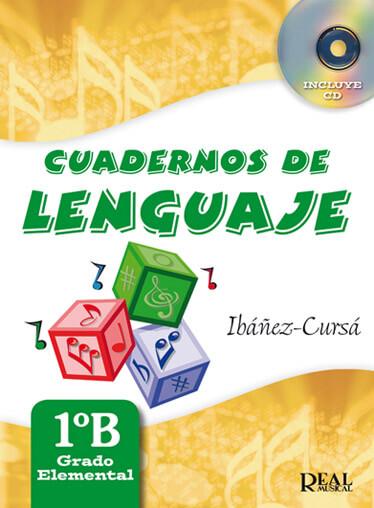 Cuadernos de Lenguaje 1B +CD