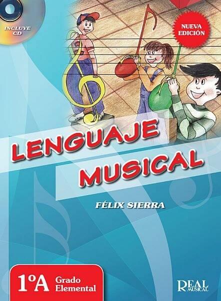 Lenguaje Musical: Vol 1A Sierra