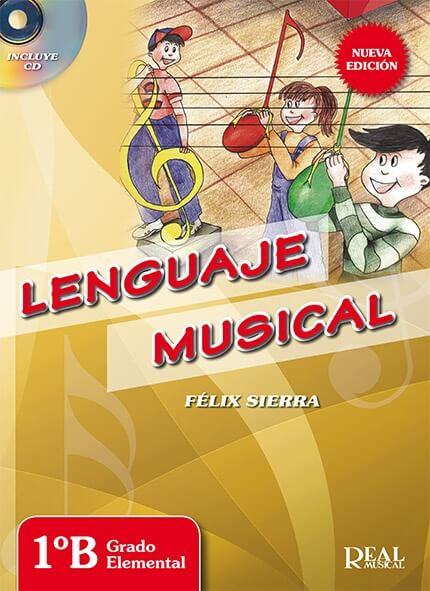 Lenguaje Musical: Vol 1B Sierra