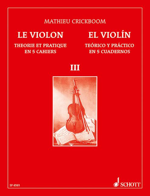 The Violin Vol. 3. Theory and Practice in 5 Books .Crickboom (Español/Ingles)