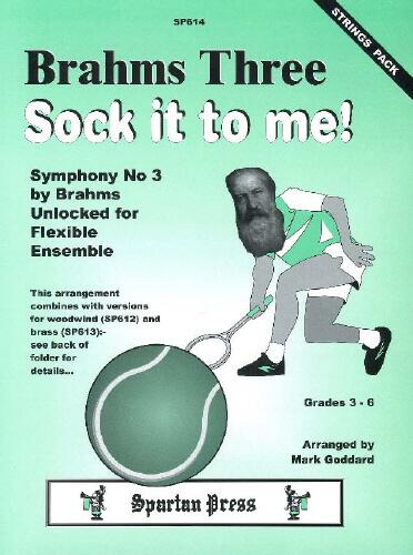Brahms Three Sock It To Me.Strings Pack