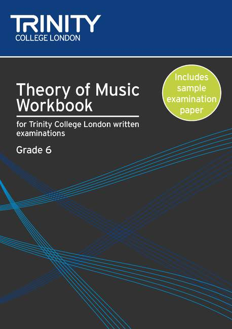 Theory of Music Workbook. Grade 6 (2009).
