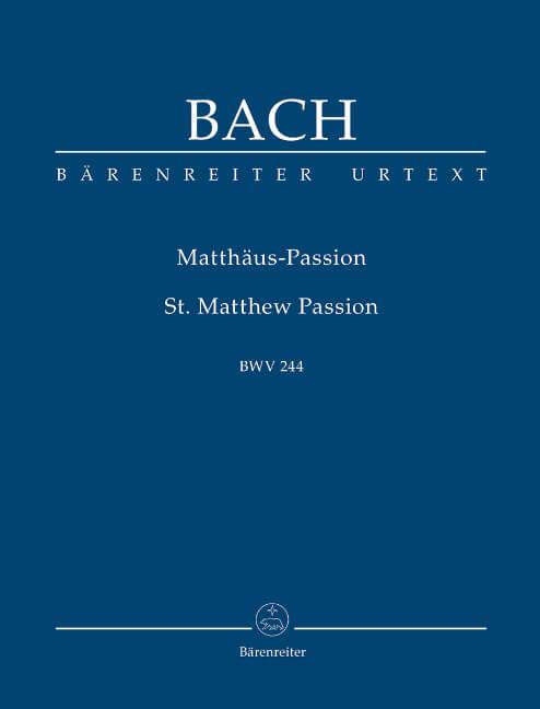 Matthaus-Passion BWV244 .Bach Study Score