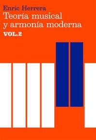 Teoría musical y Armonía moderna vol. 2