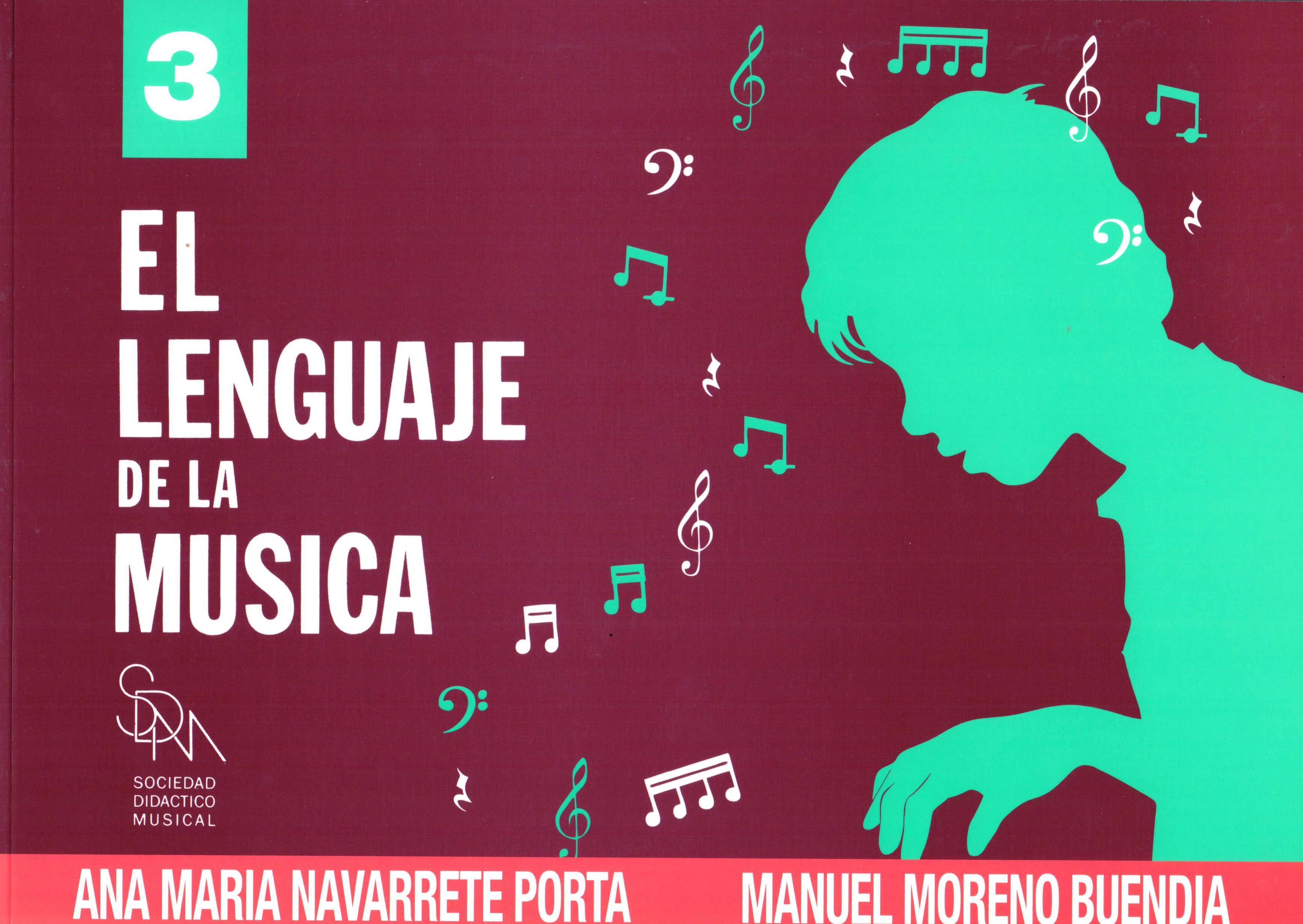 El Lenguaje De La Musica  Volumen .3 Navarrete