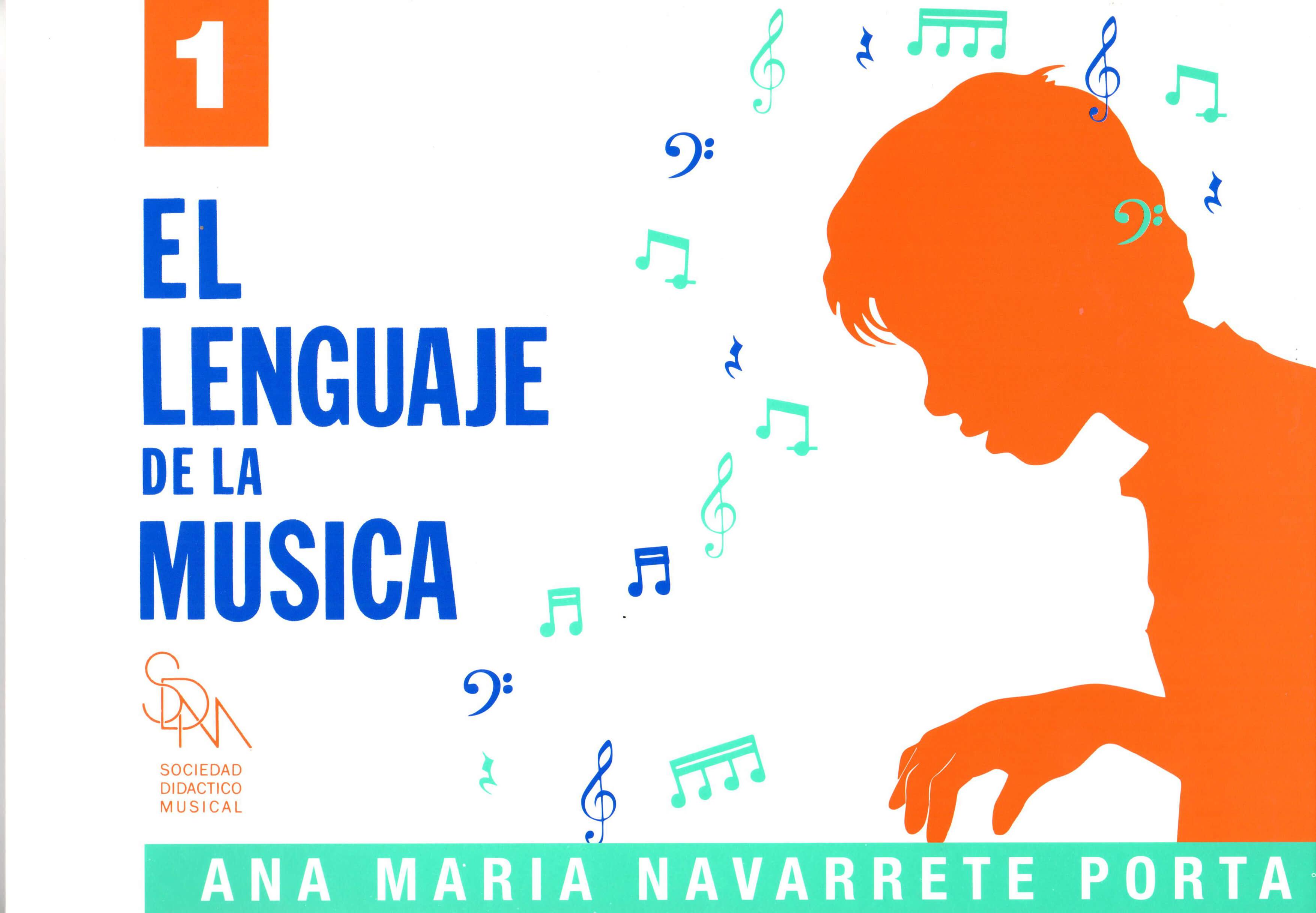 El Lenguaje De La Musica  Volumen .1 Navarrete