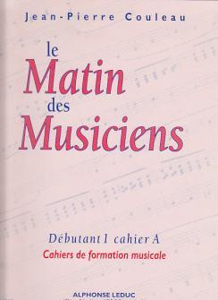 Le Matin des Musiciens - Debutant 1, Vol.A