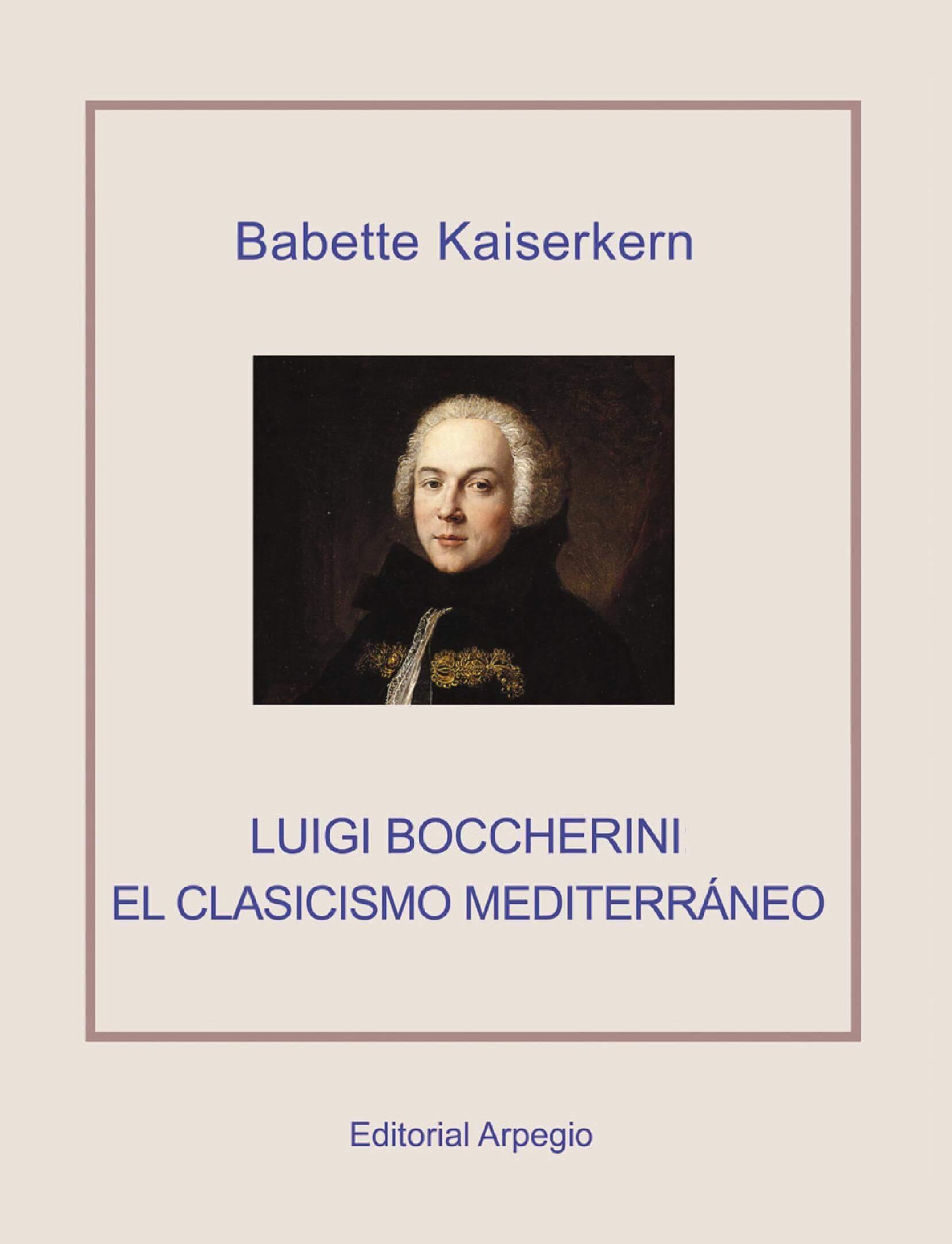 Luigi Boccherini. El Clasicismo mediterraneo