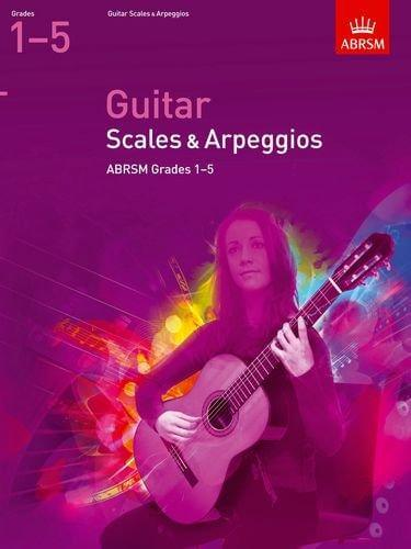 Guitar Scales and Arpeggios, Grades 1- 5