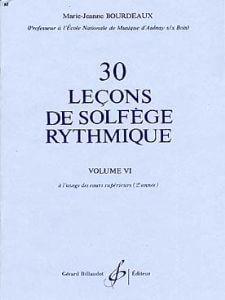 30 Lecons Progressives De Solfege Rythmique Vol. 6