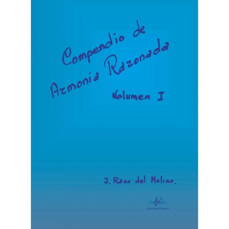 Compendio De Armonía Razonada Vol.1