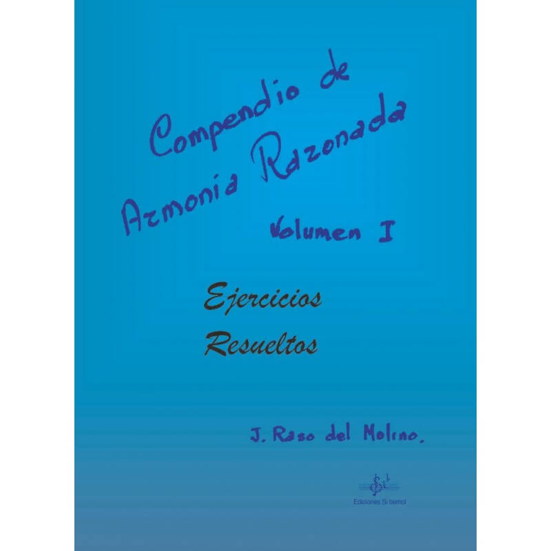 Compendio De Armonía Razonada Vol.1 Ejercicios Resueltos