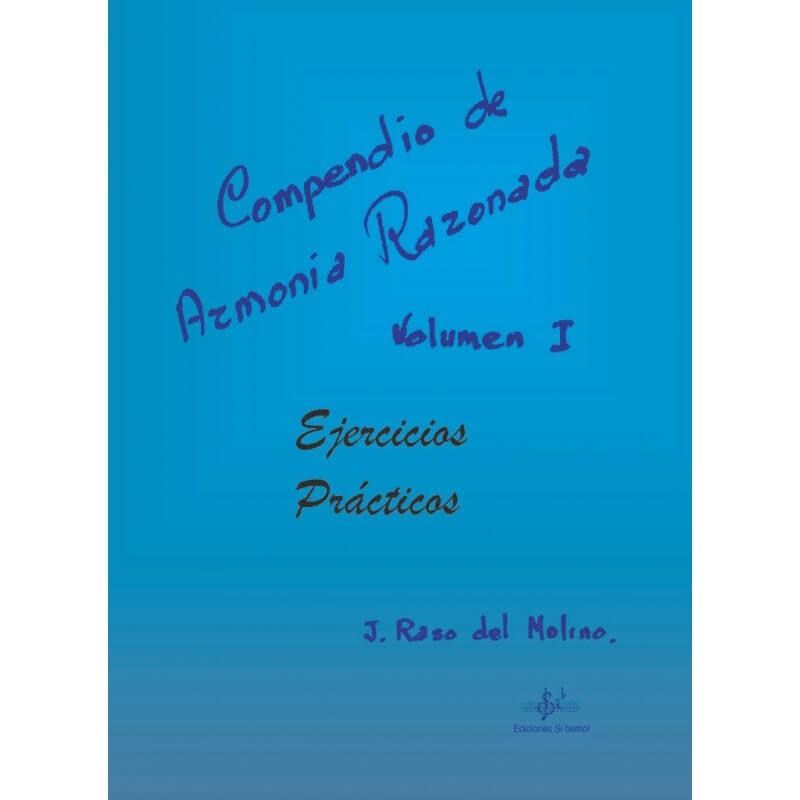 Compendio De Armonía Razonada Vol.1 Ejercicios Prácticos
