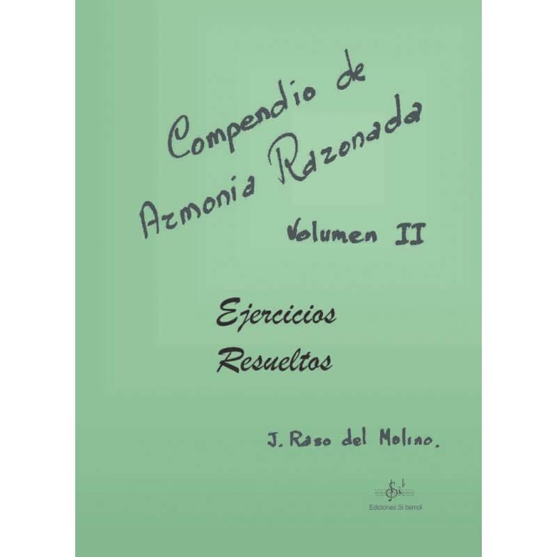 Compendio De Armonía Razonada Vol.2 Ejercicios Resueltos