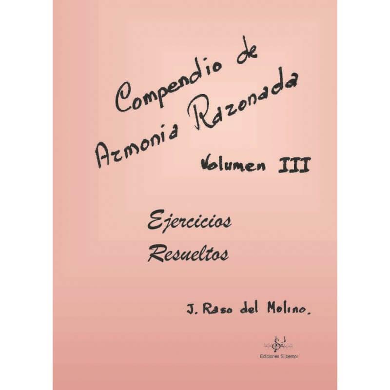 Compendio De Armonía Razonada Vol.3 Ejercicios Resueltos