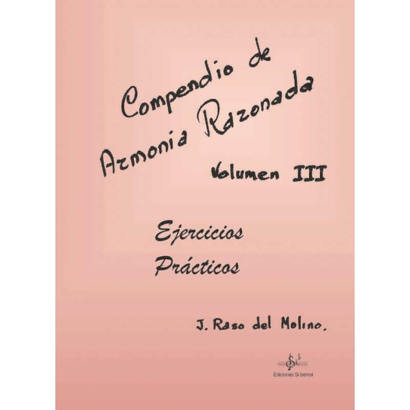 Compendio De Armonía Razonada Vol.3 Ejercicios Prácticos