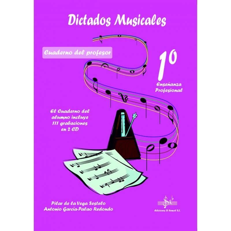 Dictados Musicales 1º Enseñanzas profesionales +CD Profesor