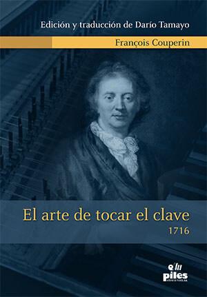 El arte de tocar el Clave. 1716