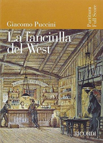La Fanciulla del West. Full score. Puccini