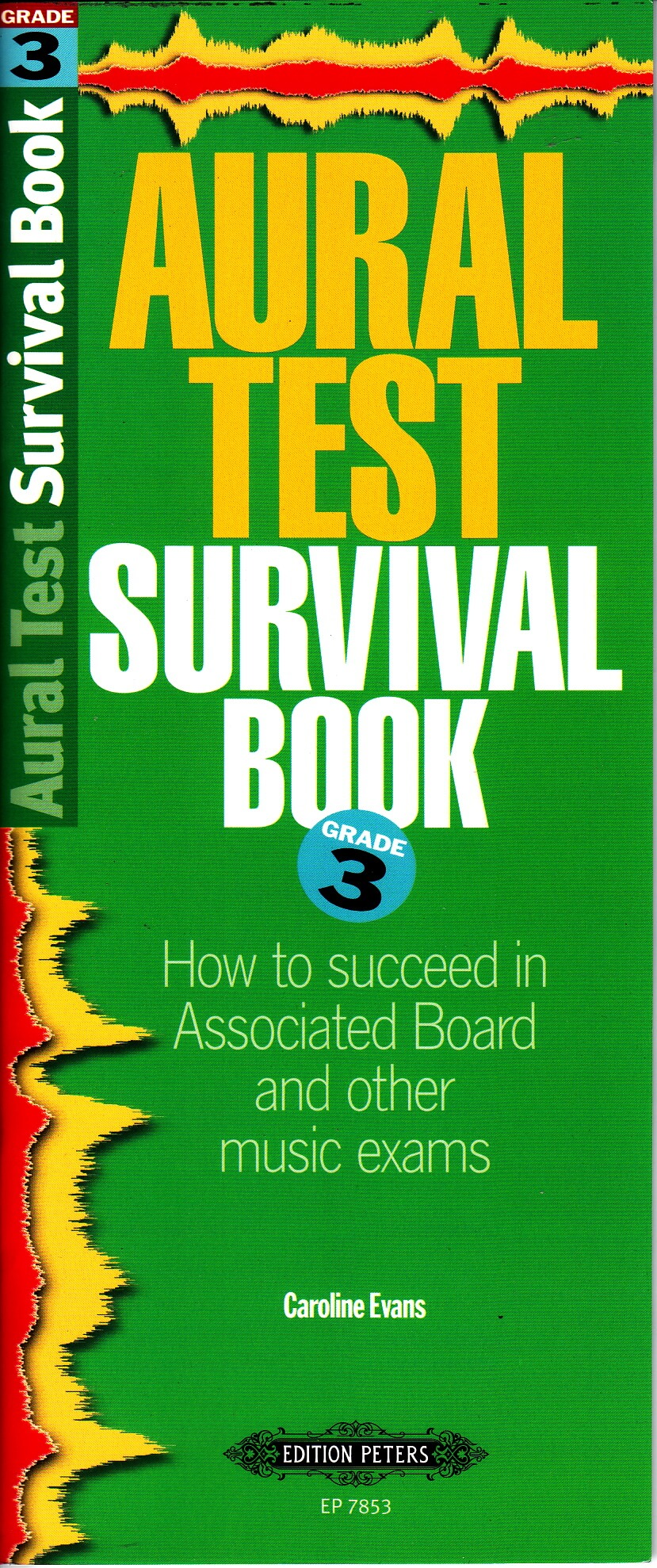 Aural Test Survival Guide, Book 3