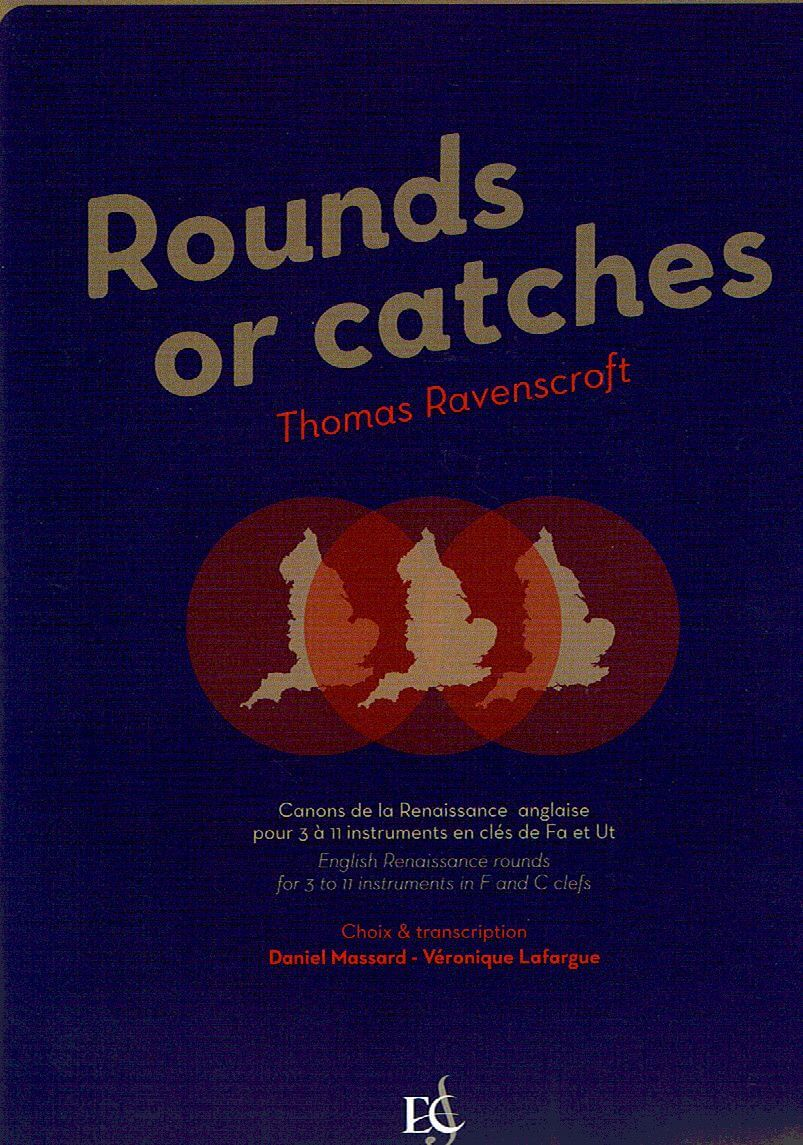 Rounds or catches.Canons de la Renaissance anglaise