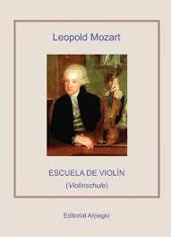 Escuela Del Violin Leopold Mozart (Violinchule)