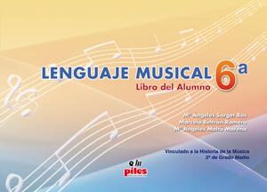 Lenguaje Musical Vol.6a Alumno. Sarget-Beltrán-Moltó