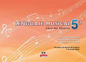 Lenguaje Musical Vol.5a Alumno. Sarget-Beltrán-Moltó