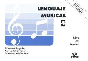 Lenguaje Musical Vol.4 Alumno. Sarget-Beltrán-Moltó