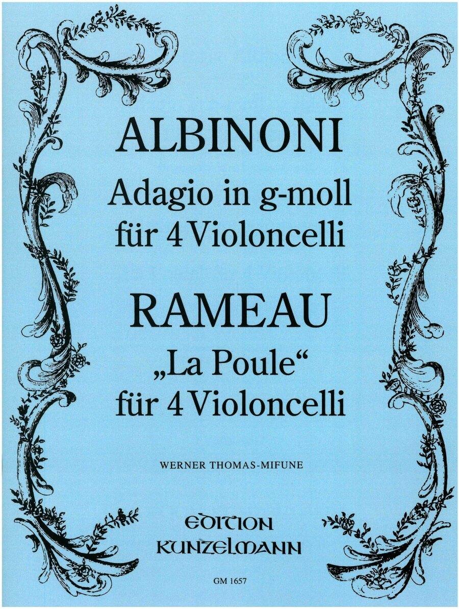 Adagio In G-Moll-'La Poule'.Albinoni/Rameau 4 cellos