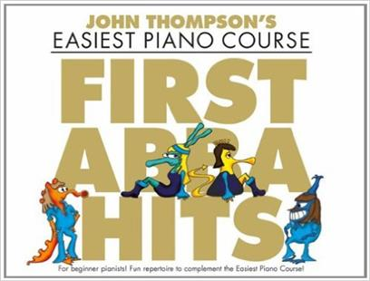 Thompson's Easiest Piano Course First Abba Hits