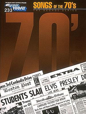 E-Z Play Today Volume 233. Songs of the 1970's