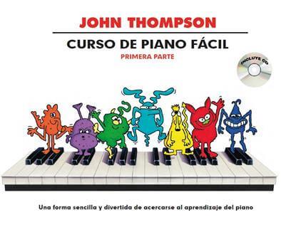 Thompson Curso De Piano Facil. Primera Parte +cd