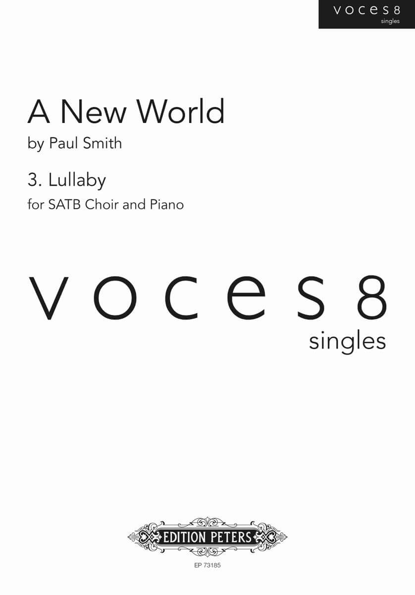 A New World - 3. Lullaby (voces8 singles series) SATB