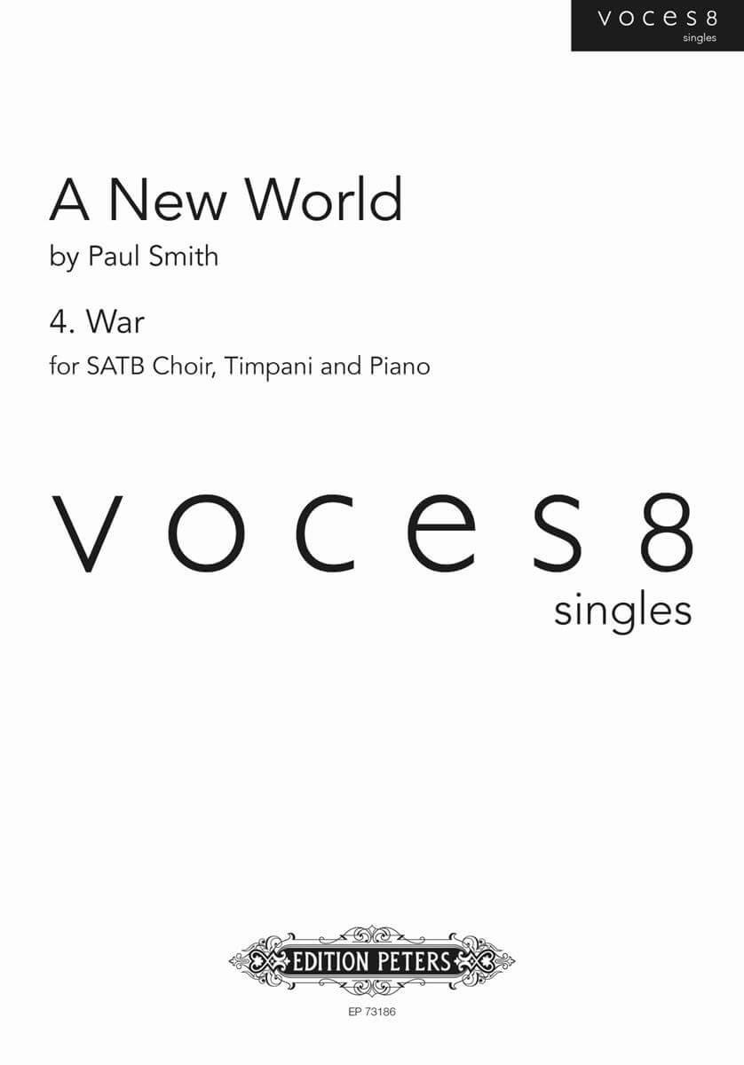 A New World - 4. War (voces8 singles series)SATB