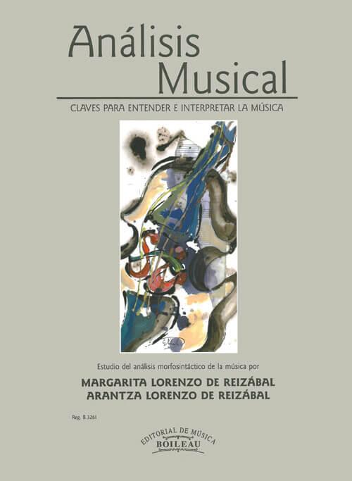 Análisis musical. Claves para entender e interpretar la músi
