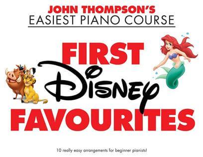 John Thompson's Easiest Piano Course First Disney Favourites
