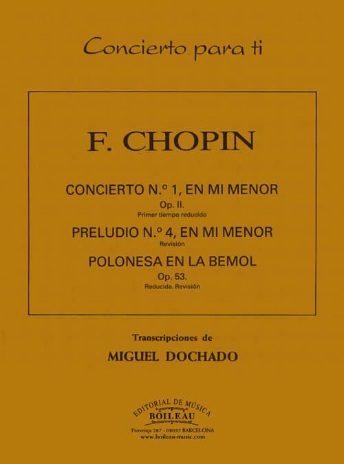 Concierto nº1 Mi menor Op.11 (1er Tpo.), Preludio nº4 y Polo