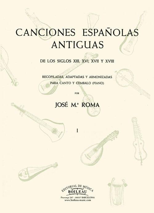 Canciones españolas antiguas Vol.I