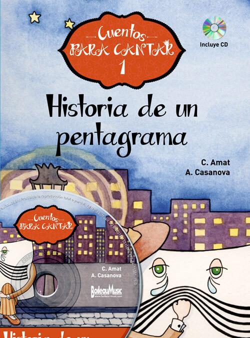 Historia de un Pentagrama - Cuentos para cantar + CD