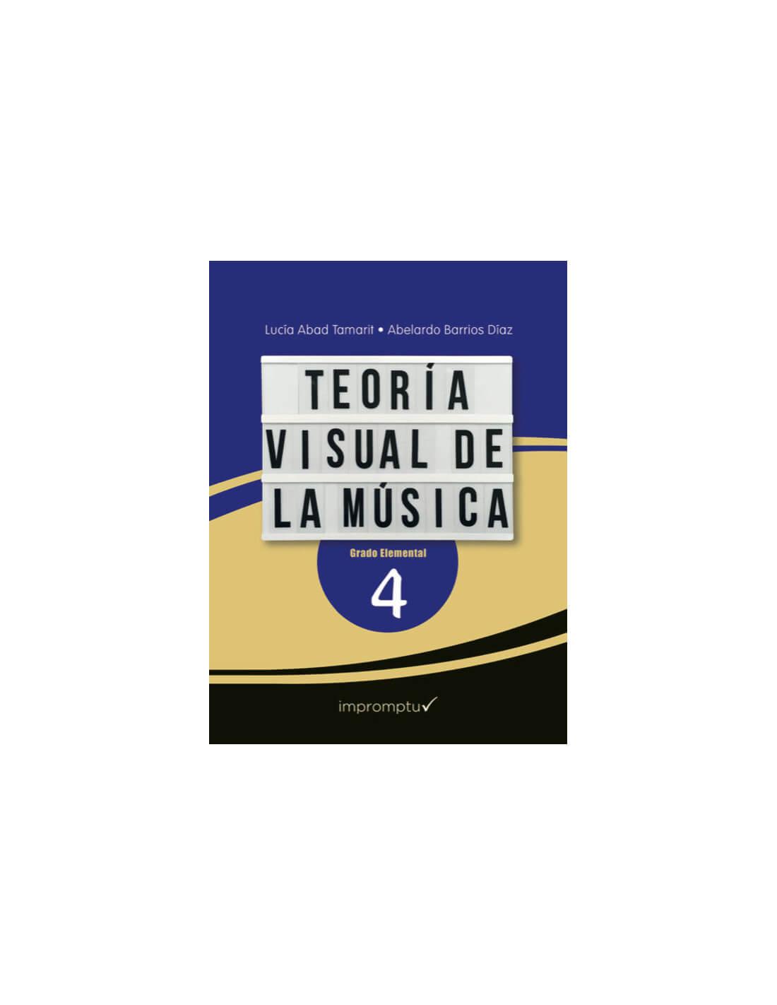 Teoría visual de la música 4 Elemental. Abad/Barrios