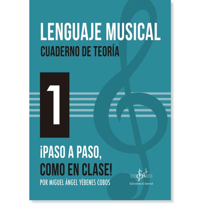 Lenguaje Musical - Cuaderno de Teoría 1 Paso a paso como en clase!