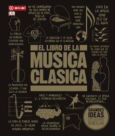 El libro de la música clásica. Una completa guía de música clásica para todos