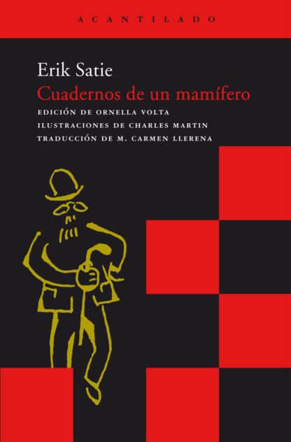 Cuadernos De Un Mamifero Erik Satie