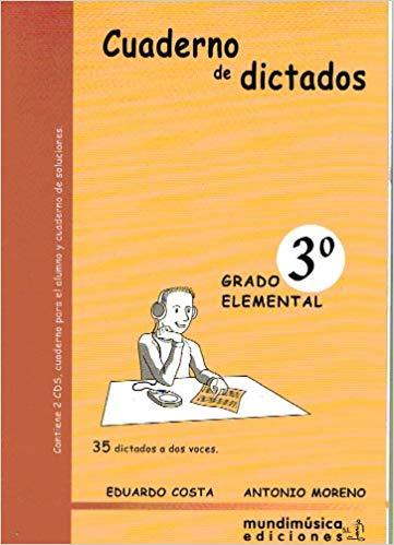 Cuaderno De Dictados Vol.3 Grado Elemental (35 Dictados A 2 voces) (+CD)