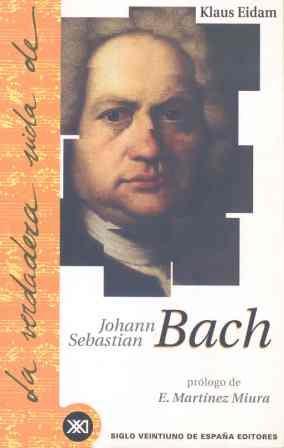 La verdadera vida de Bach